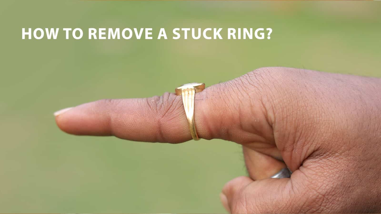 how to remove a stuck ring
